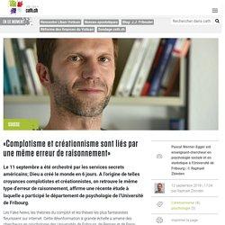 «Complotisme et créationnisme sont liés par une même erreur de raisonnement» – Portail catholique suisse