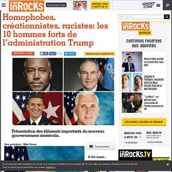 Homophobes, créationnistes, racistes: les 10 hommes forts de l'administration Trump