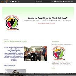 Créations des membres - Mars 2014 - Cercle de Fermières de Montréal-Nord