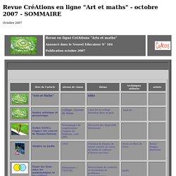 """Revue CréAtions en ligne """"Art et maths"""" - octobre 2007 - SOMMAIRE"""