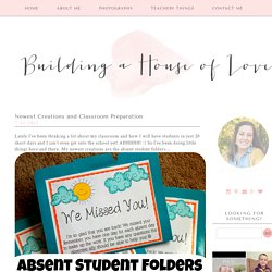 Building a House of Love: Newest Creations and Classroom Preparation