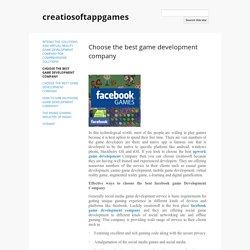 Choose the best game development company - creatiosoftappgames