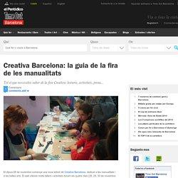 Creativa Barcelona: la guia de la fira de les manualitats