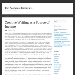 Creative Writing as a Source of Income - The Academic Essentials