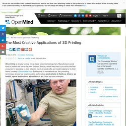The Most Creative Applications of 3D Printing