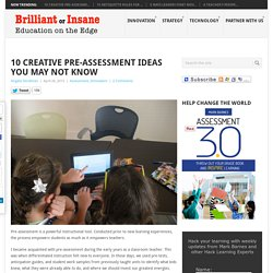 10 Creative Pre-assessment Ideas You May Not Know