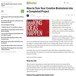 How to Turn Your Creative Brainstorm into a Completed Project