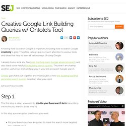 Creative Google Link Building Queries w/ Ontolo's Tool | Search