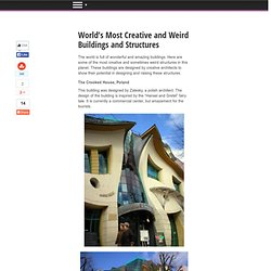 World's Most Creative and Weird Buildings and Structures