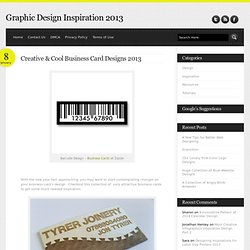 Creative & Cool Business Card Designs 2013 - Graphic Design Inspiration Blog