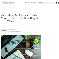 Best Creative Online Classes to Take Your Art and Design to New Heights