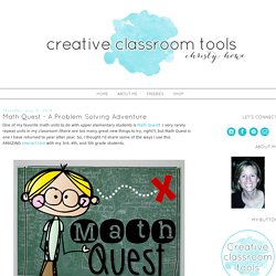 Creative Classroom Tools: Math Quest - A Problem Solving Adventure