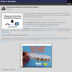 15 Unique and Creative Ways to Use iPads in the Classroom – iPads in Education