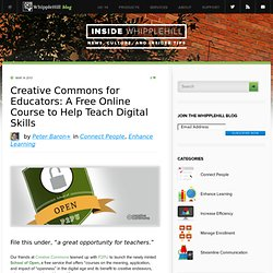Creative Commons for Educators: A Free Online Course to Help Teach Digital Skills