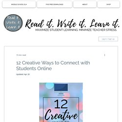12 Creative Ways to Connect with Students Online
