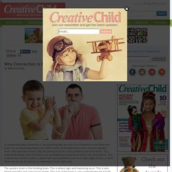 Creative Child Why Connection is the Parenting Key