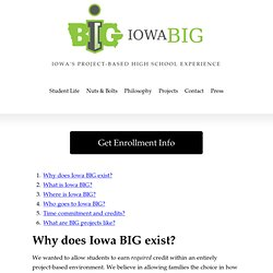 Iowa BIG - The Creative Corridor's Project-Based School