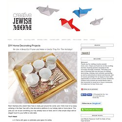 creative jewish mom: DIY Home Decorating Projects