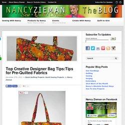 Top 10 Creative Designer Sac Conseils / Quilted tissus / couture