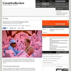 Designing for The Grand Budapest Hotel