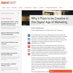 Why it Pays to be Creative in this Digital Age of Marketing