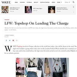 Topshop Creative Director Kate Phelan See Now Buy Now Collection Preview