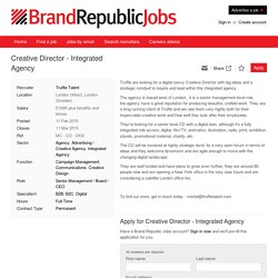 Creative Director - Integrated Agency job with Truffle Talent