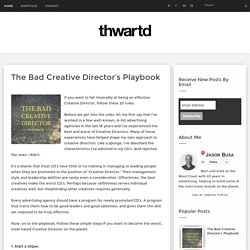 The Bad Creative Director's Playbook