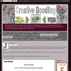 Celtic Challenge [Creative Doodling with Judy West] Dernier : 34 (téléchargés)