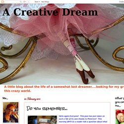 A Creative Dream: Do you remember...