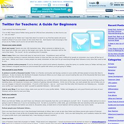 Twitter for Teachers: A Guide for Beginners
