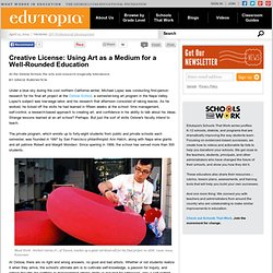 Creative License: Using Art as a Medium for a Well-Rounded Educa