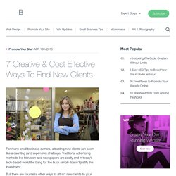 7 Creative & Cost Effective Ways To Find New Clients
