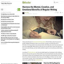 Harness the Mental, Creative, and Emotional Benefits of Regular Writing