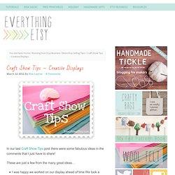 Craft Show Tips & Creative Displays