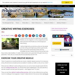 Creative Writing Exercises - set your imagination free.