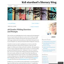 28 Creative Writing Exercises and Prompts