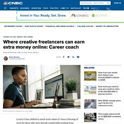 Where creative freelancers can earn extra money online: Career coach