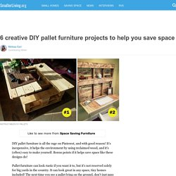 6 creative DIY pallet furniture projects to help you save space