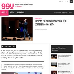 Tap Into Your Creative Genius: 99U Conference Recap 5