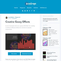 Creative Gooey Effects