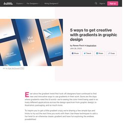 5 ways to get creative with gradients in graphic design