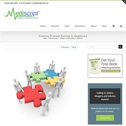 Creative Problem Solving in Healthcare - Mediscript