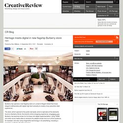 Heritage meets digital in new flagship Burberry store