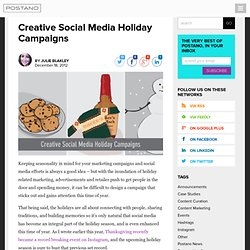 Creative Social Media Holiday Campaigns