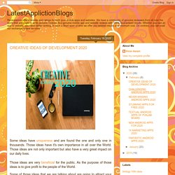 LatestApplictionBlogs: CREATIVE IDEAS OF DEVELOPMENT 2020