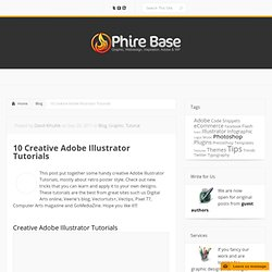 10 Creative Adobe Illustrator Tutorials | Phire Base - Graphic, Webdesign, Inspiration. Adobe & WP