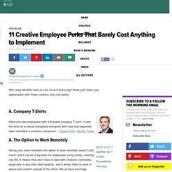 11 Creative Employee Perks That Barely Cost Anything to Implement