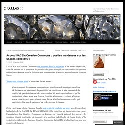 Accord SACEM/Creative Commons : quelles incidences sur les usages collectifs