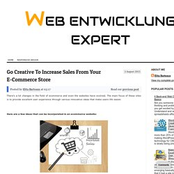 Go Creative To Increase Sales From Your E-Commerce Store